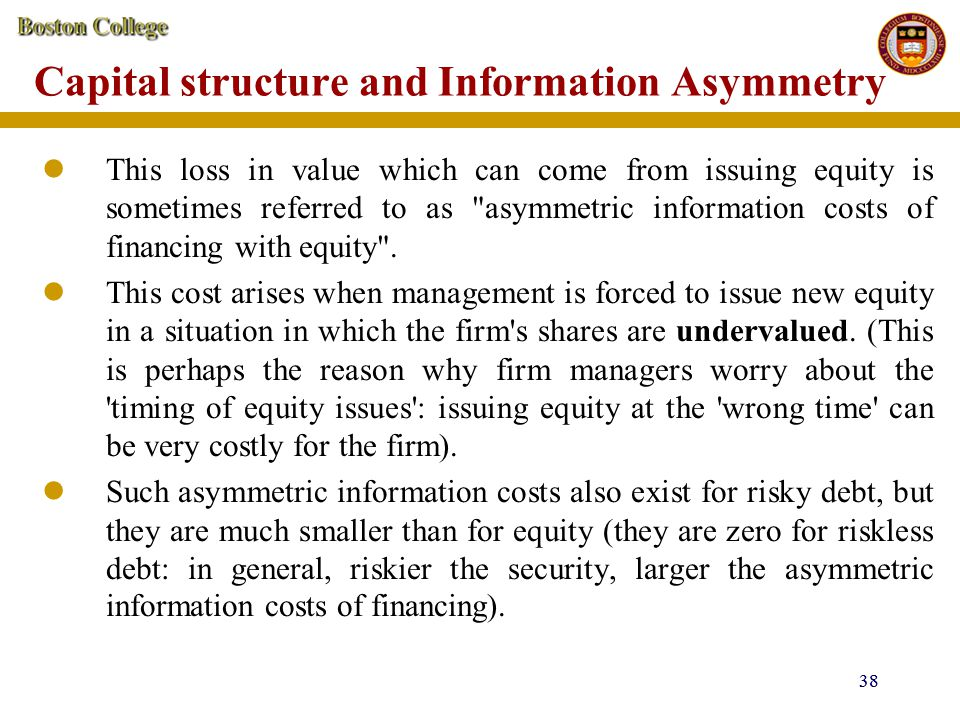 Capital structure and Information Asymmetry