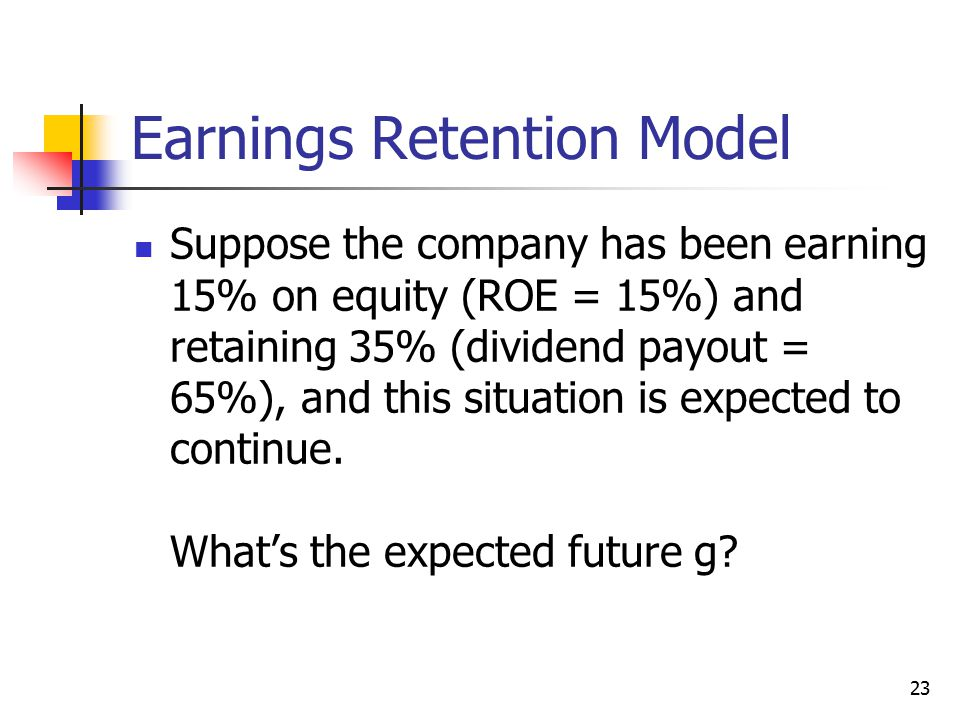 Earnings Retention Model