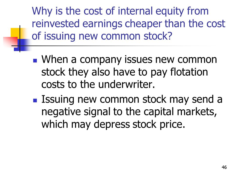 Why is the cost of internal equity from reinvested earnings cheaper than the cost of issuing new common stock
