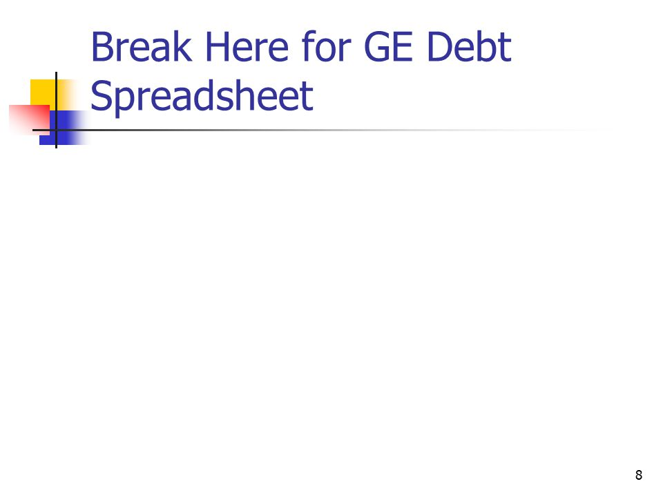 Break Here for GE Debt Spreadsheet