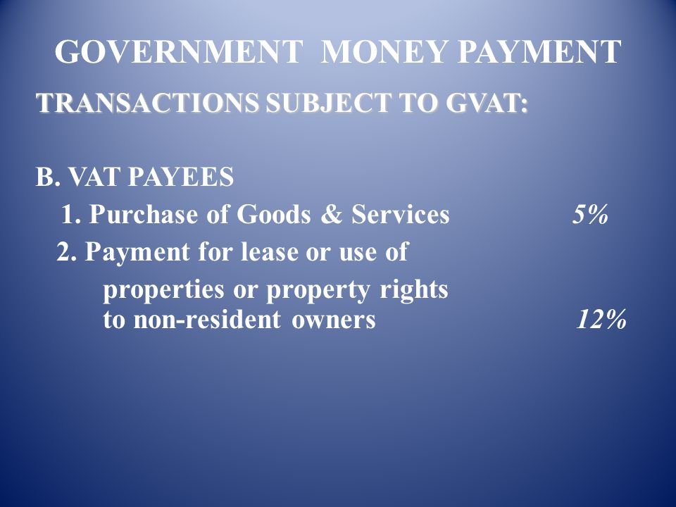 GOVERNMENT MONEY PAYMENT