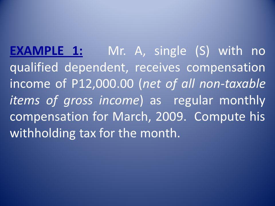 EXAMPLE 1: Mr.