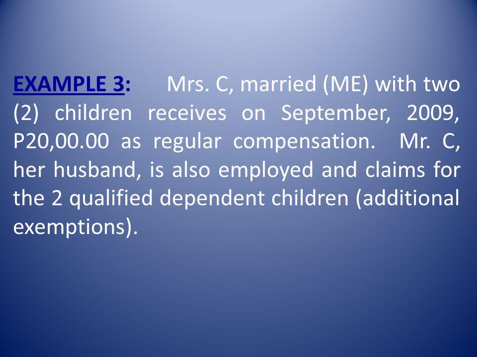 EXAMPLE 3: Mrs.