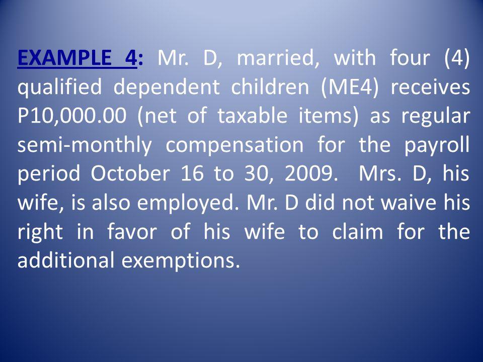 EXAMPLE 4: Mr.