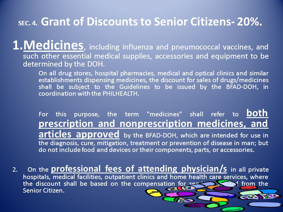 SEC. 4. Grant of Discounts to Senior Citizens- 20%.