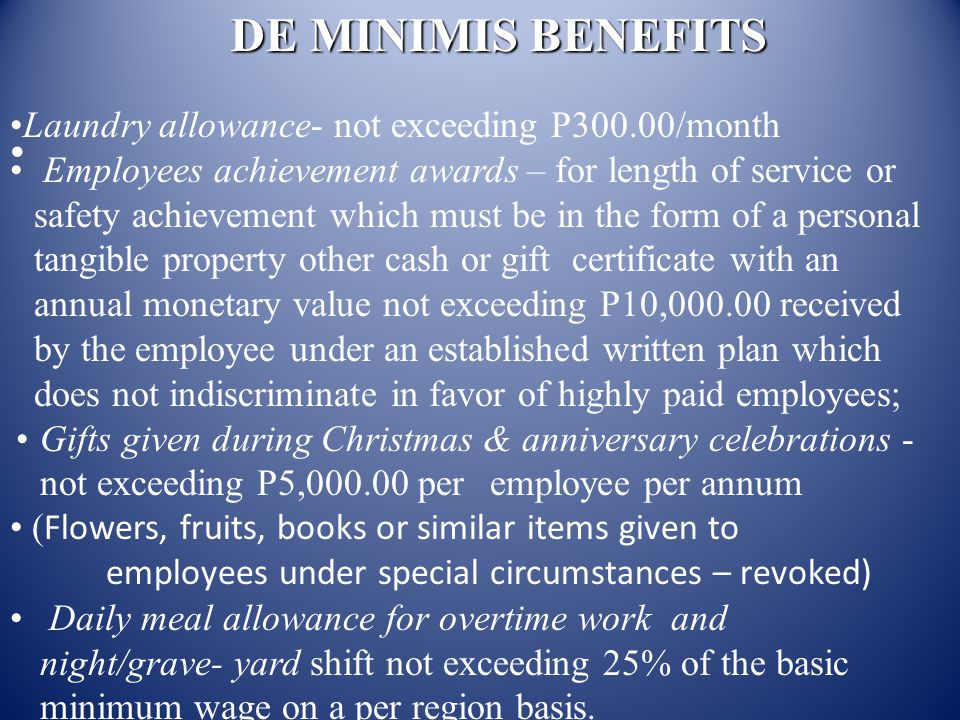 DE MINIMIS BENEFITS Laundry allowance- not exceeding P300.00/month