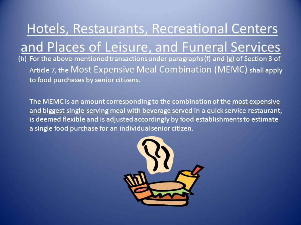 Hotels, Restaurants, Recreational Centers and Places of Leisure, and Funeral Services