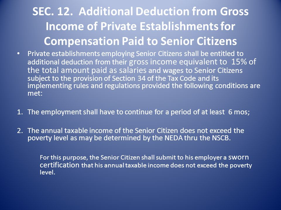 SEC. 12. Additional Deduction from Gross Income of Private Establishments for Compensation Paid to Senior Citizens