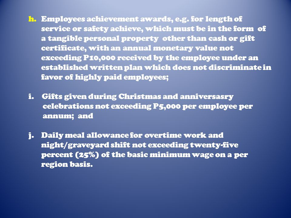 h. Employees achievement awards, e. g