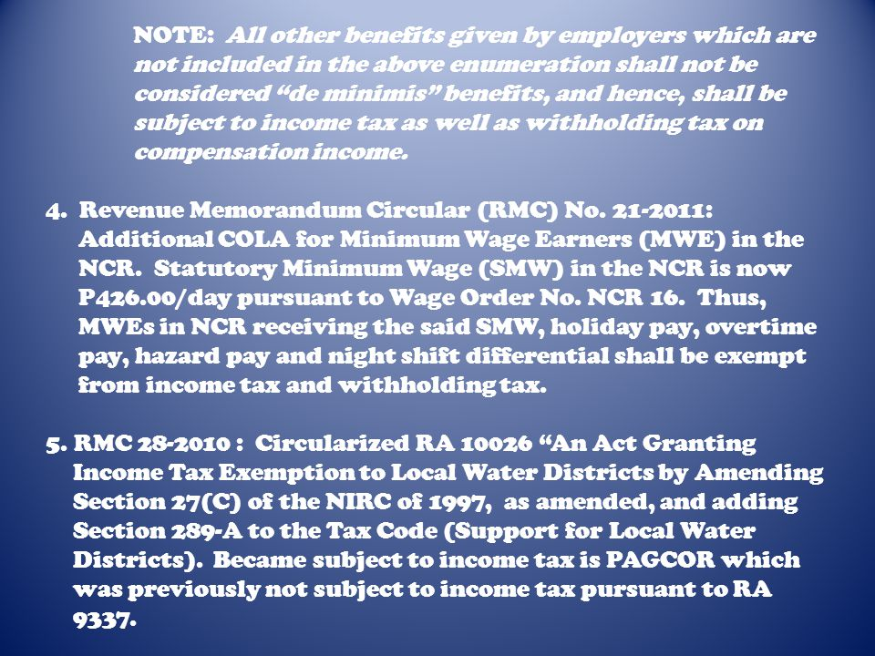 NOTE: All other benefits given by employers which are