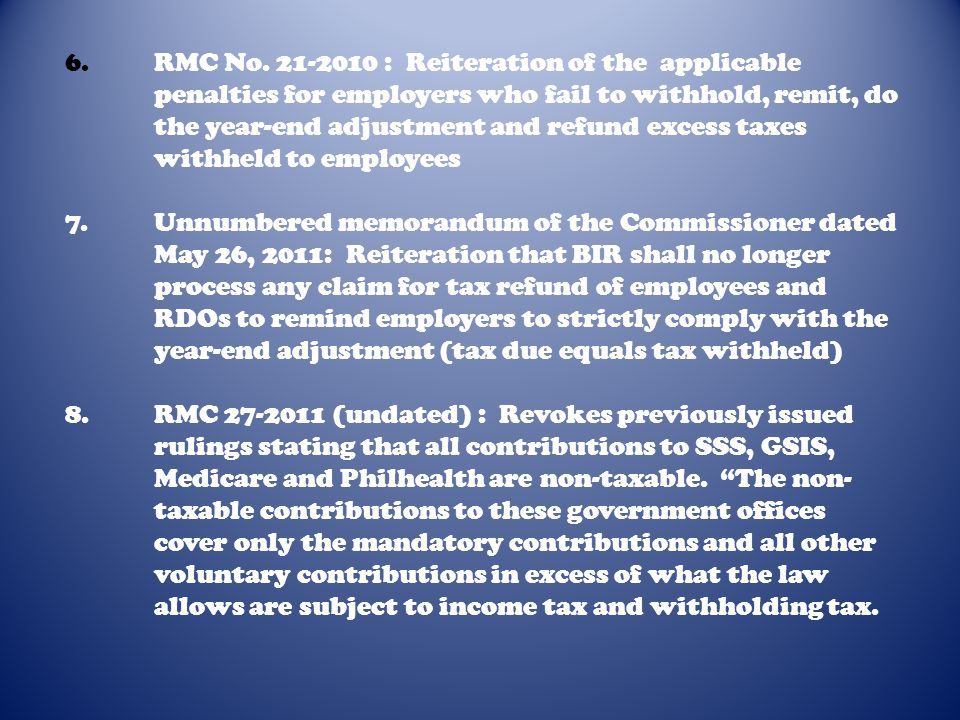 6. RMC No. 21-2010 : Reiteration of the applicable