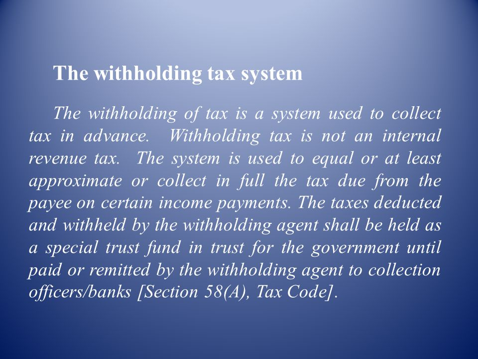 The withholding tax system