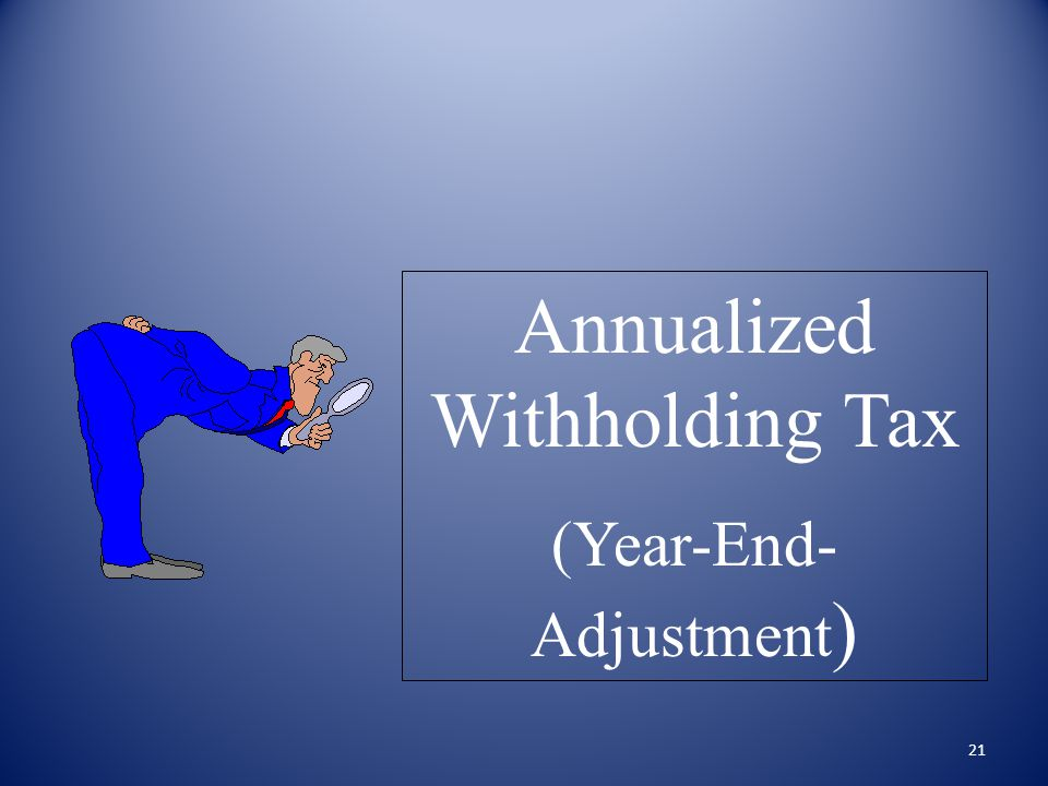 Annualized Withholding Tax