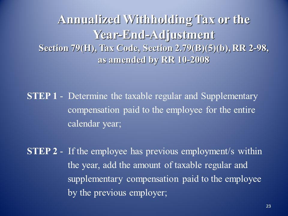 Annualized Withholding Tax or the Year-End-Adjustment