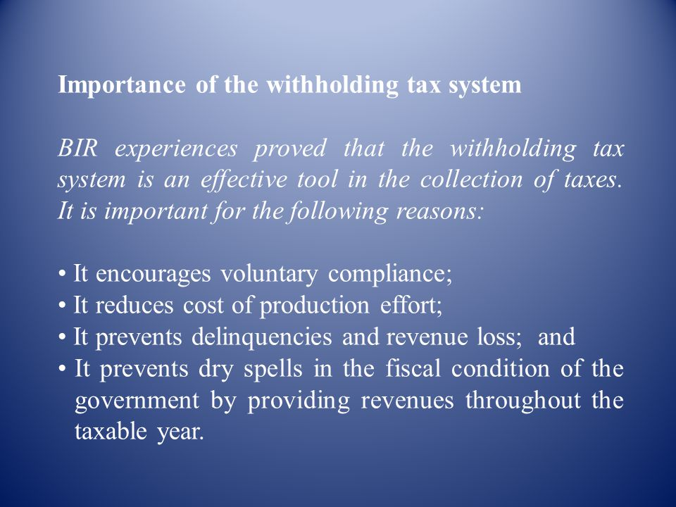 Importance of the withholding tax system