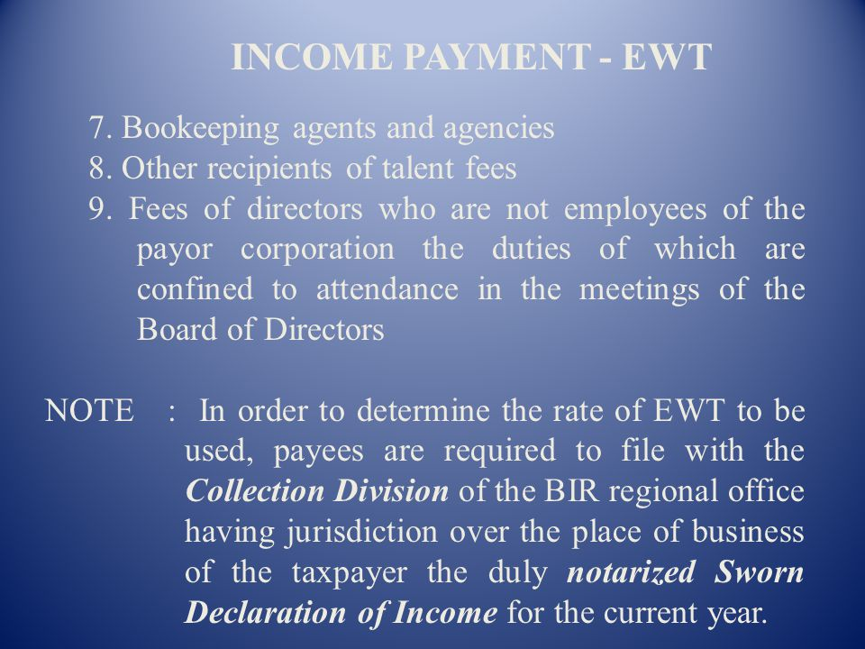 INCOME PAYMENT - EWT 7. Bookeeping agents and agencies