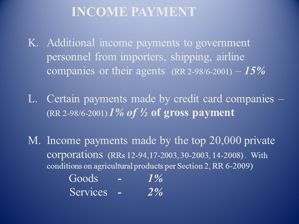 INCOME PAYMENT