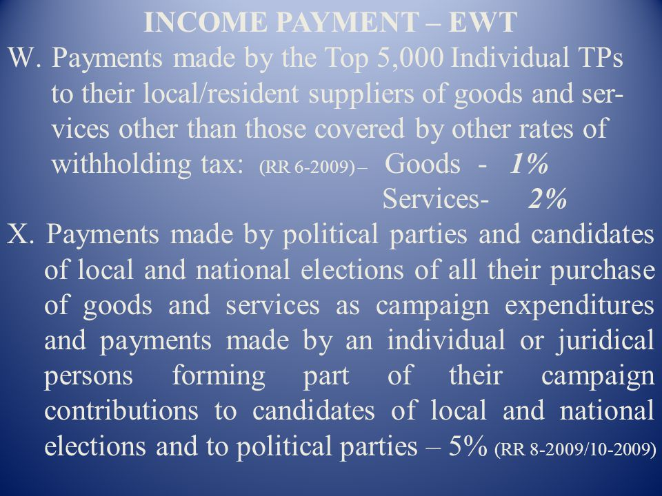 INCOME PAYMENT – EWT Payments made by the Top 5,000 Individual TPs. to their local/resident suppliers of goods and ser-