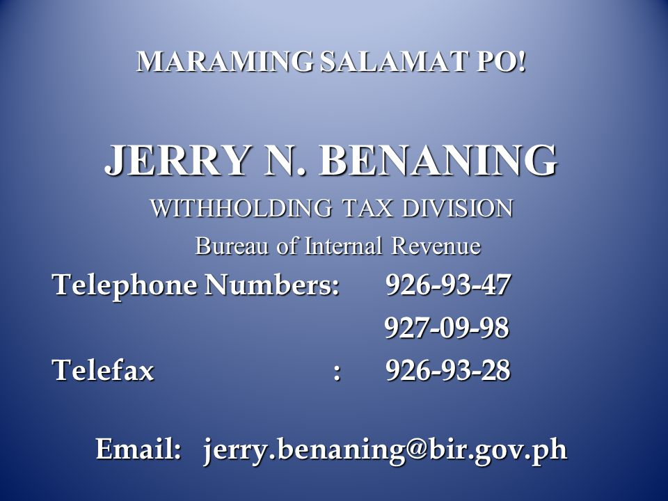 Email: jerry.benaning@bir.gov.ph