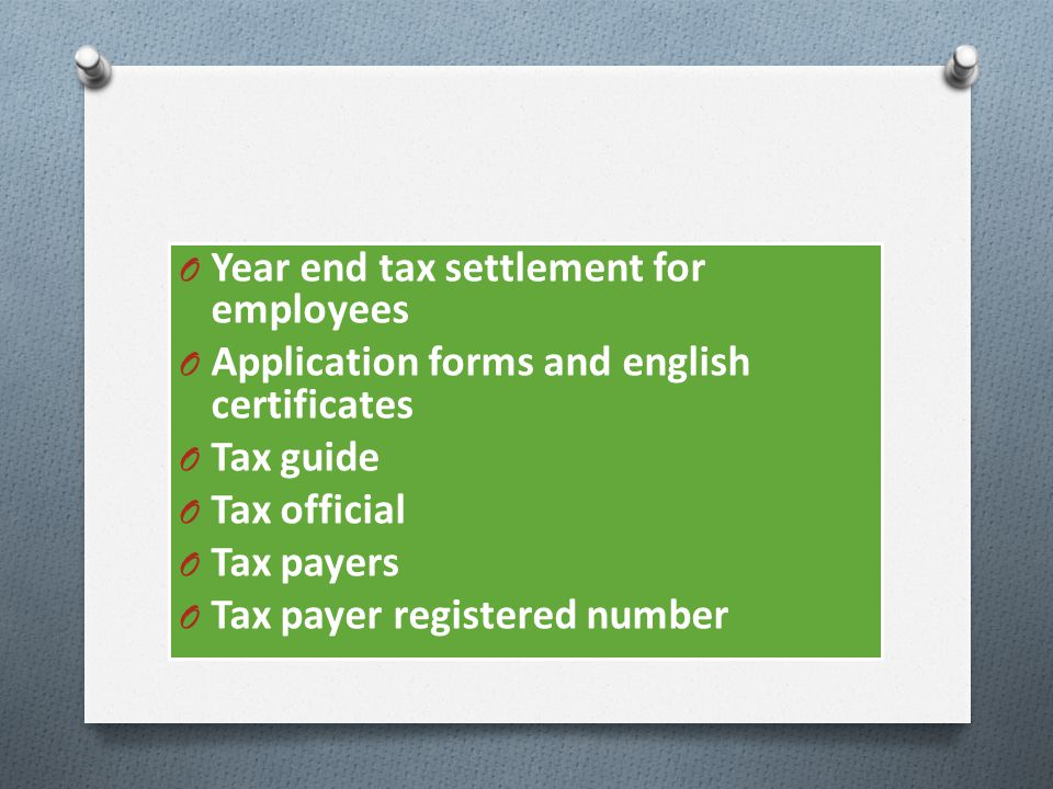 Year end tax settlement for employees
