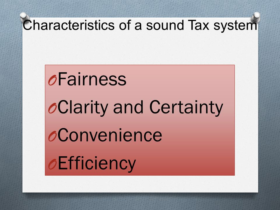 Characteristics of a sound Tax system