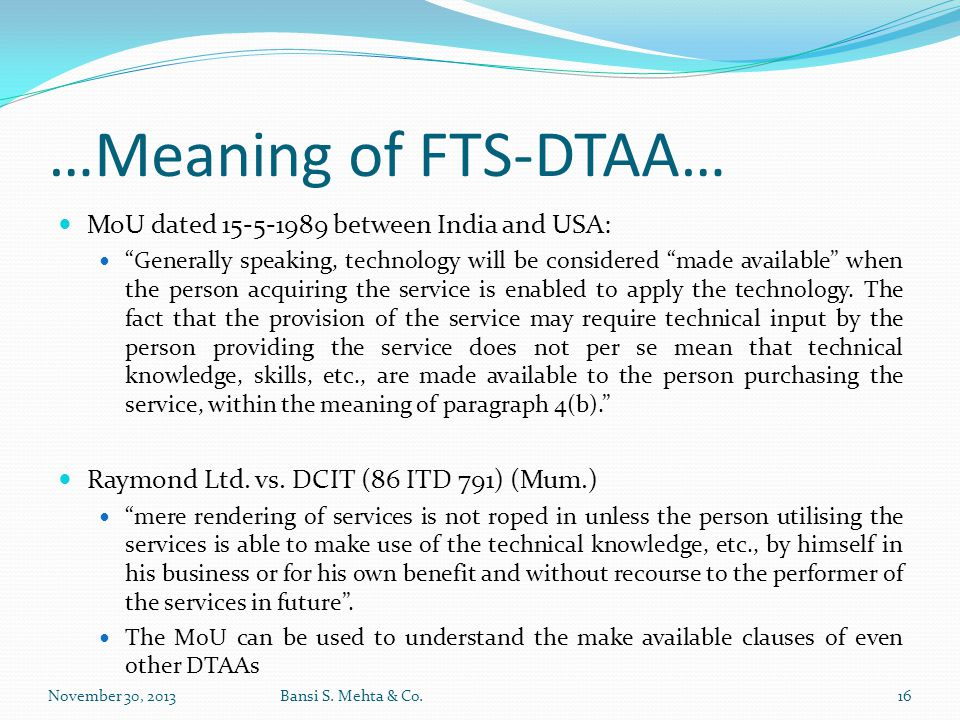 …Meaning of FTS-DTAA… MoU dated 15-5-1989 between India and USA: