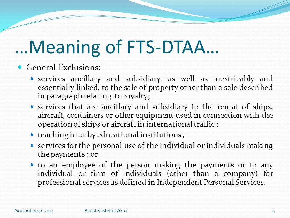 …Meaning of FTS-DTAA… General Exclusions: