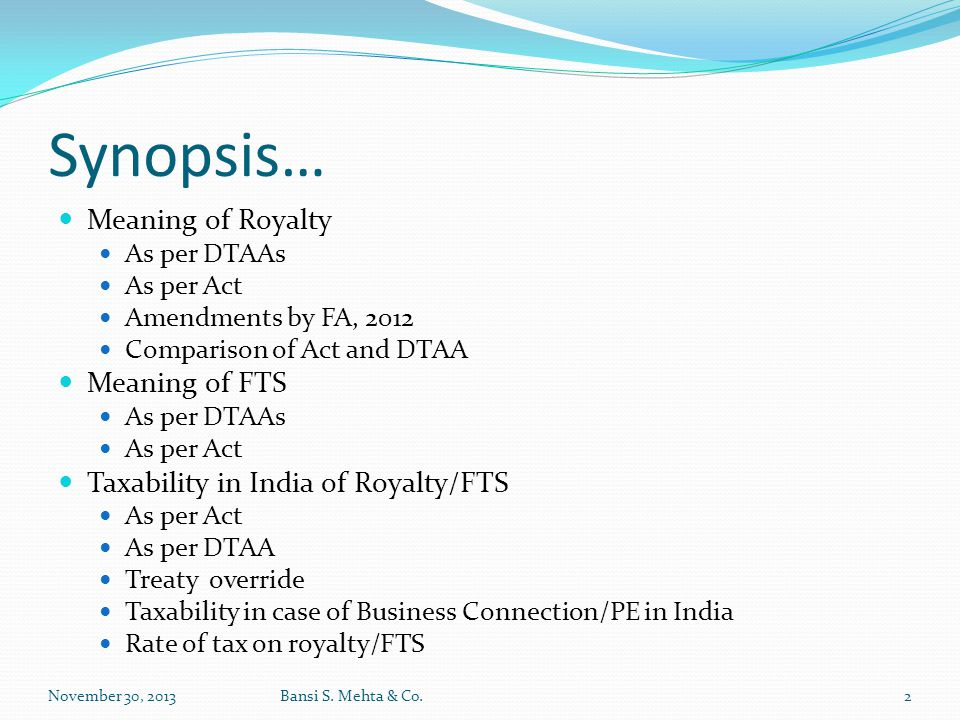 Synopsis… Meaning of Royalty Meaning of FTS