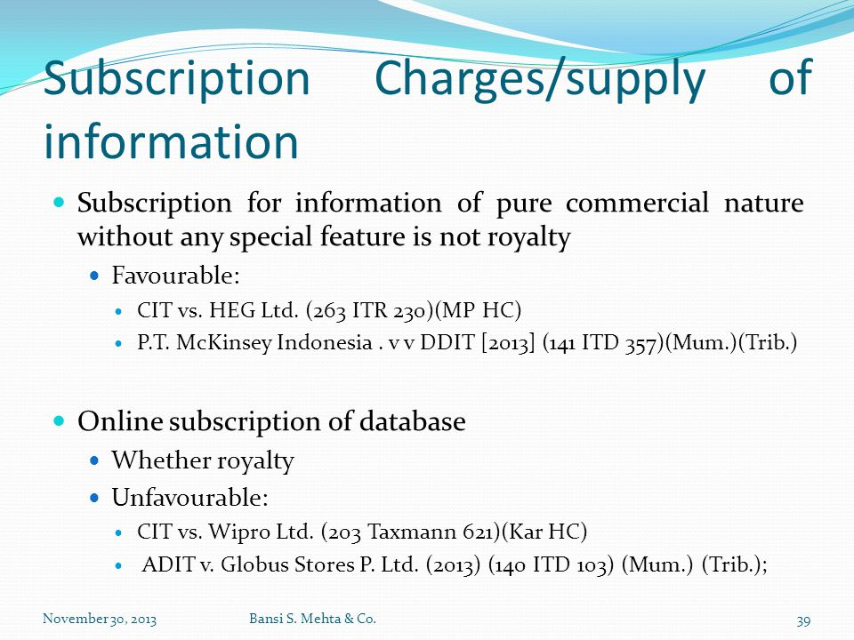 Subscription Charges/supply of information