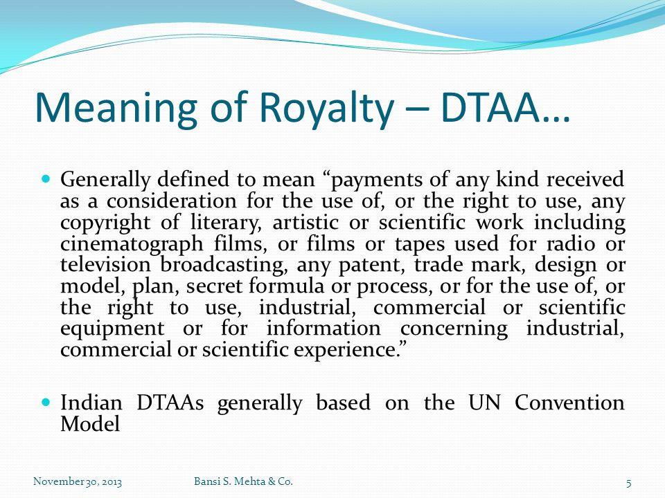 Meaning of Royalty – DTAA…