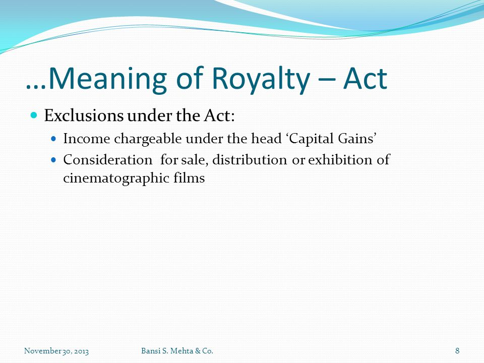…Meaning of Royalty – Act