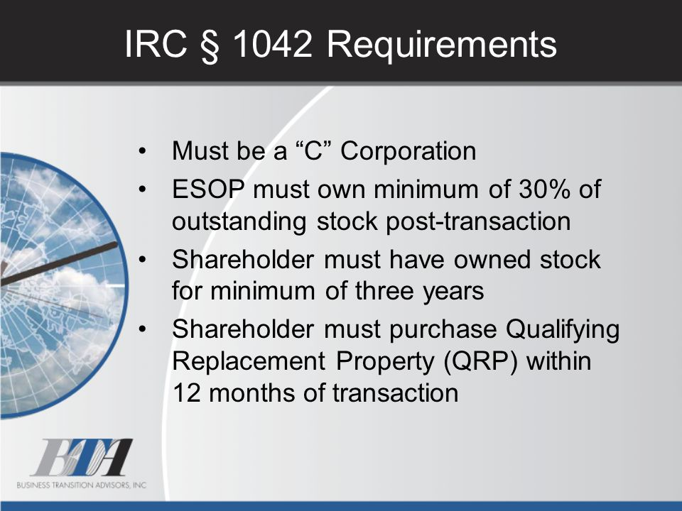 IRC § 1042 Requirements Must be a C Corporation