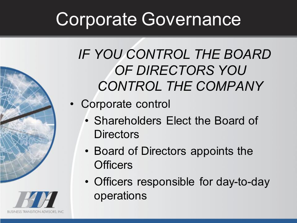 IF YOU CONTROL THE BOARD OF DIRECTORS YOU CONTROL THE COMPANY