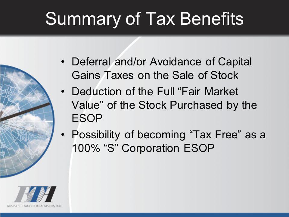 Summary of Tax Benefits