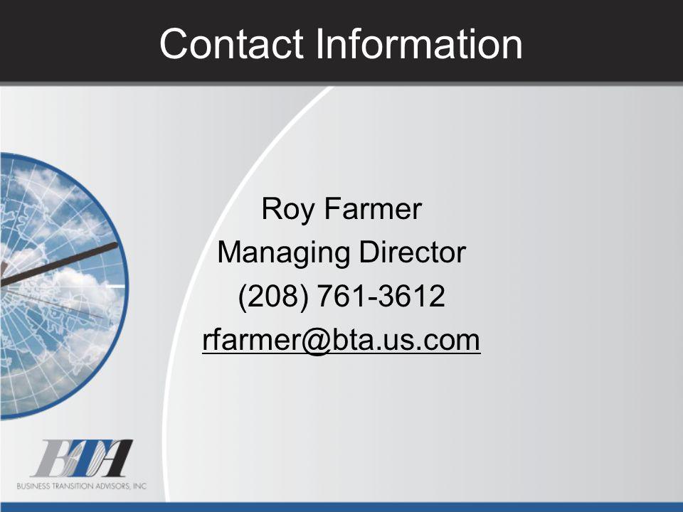 Roy Farmer Managing Director (208) 761-3612 rfarmer@bta.us.com