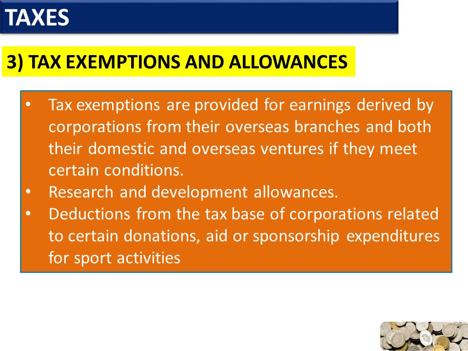 TAXES 3) TAX EXEMPTIONS AND ALLOWANCES