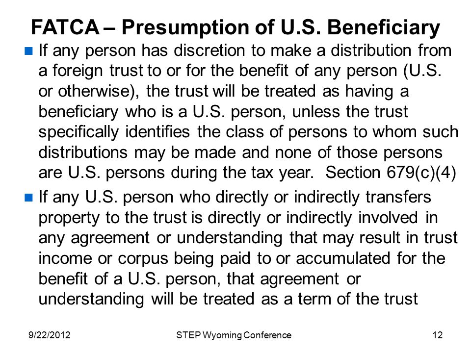 FATCA – Presumption of U.S. Beneficiary