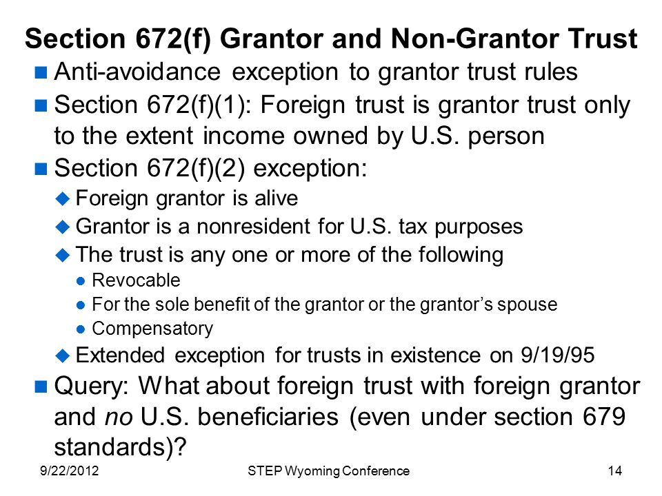 Section 672(f) Grantor and Non-Grantor Trust