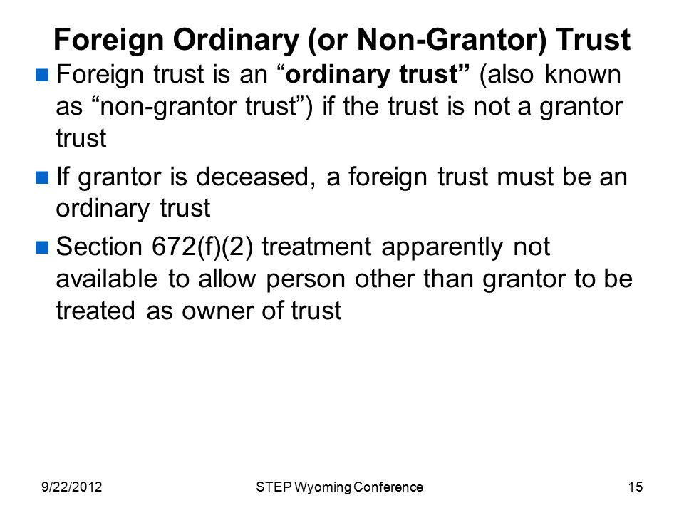 Foreign Ordinary (or Non-Grantor) Trust