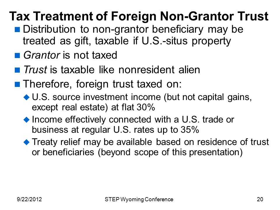 Tax Treatment of Foreign Non-Grantor Trust