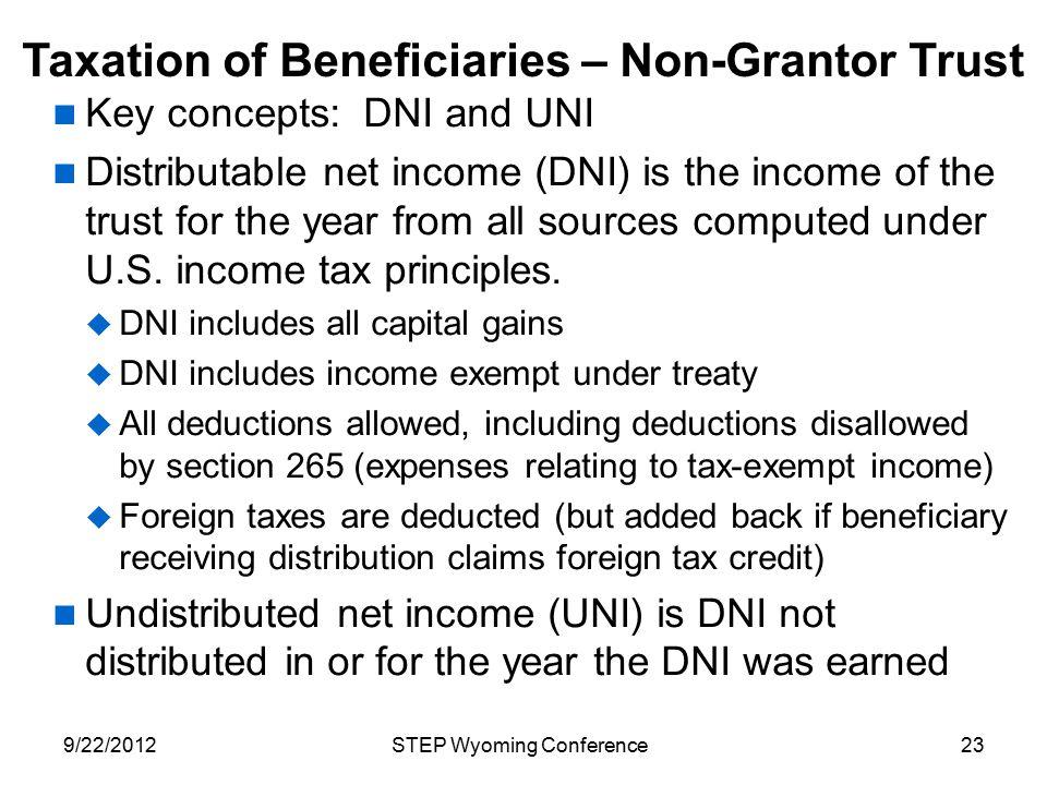 Taxation of Beneficiaries – Non-Grantor Trust