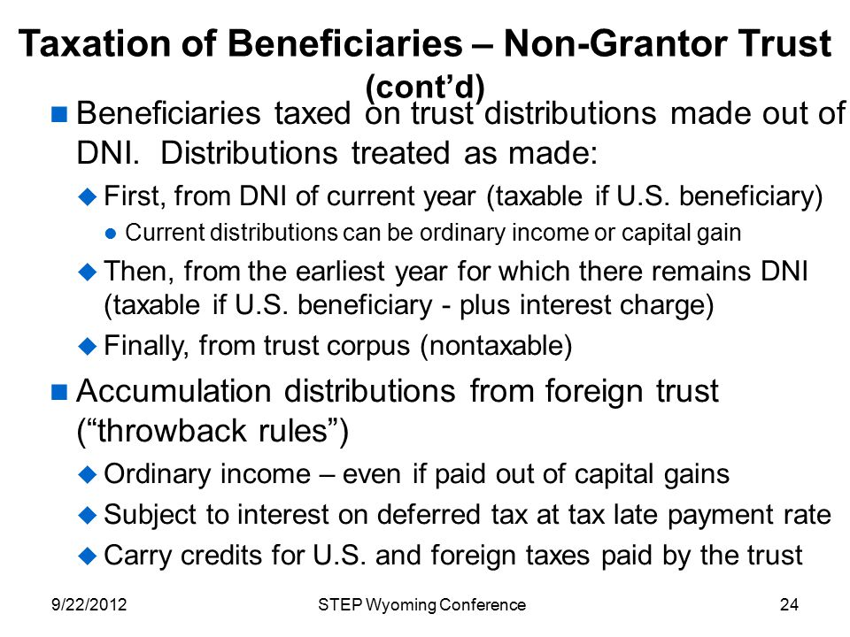 Taxation of Beneficiaries – Non-Grantor Trust (cont'd)