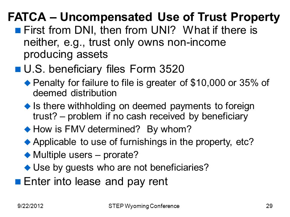 FATCA – Uncompensated Use of Trust Property
