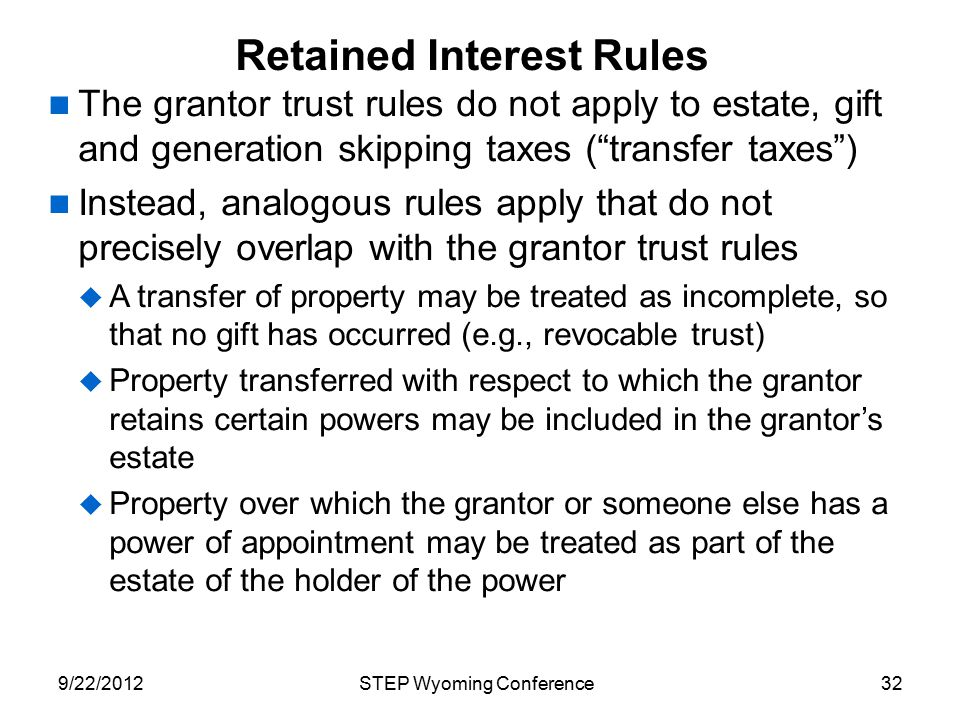 Retained Interest Rules