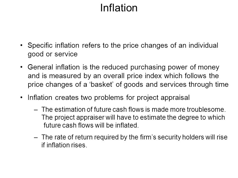 Inflation Specific inflation refers to the price changes of an individual good or service.