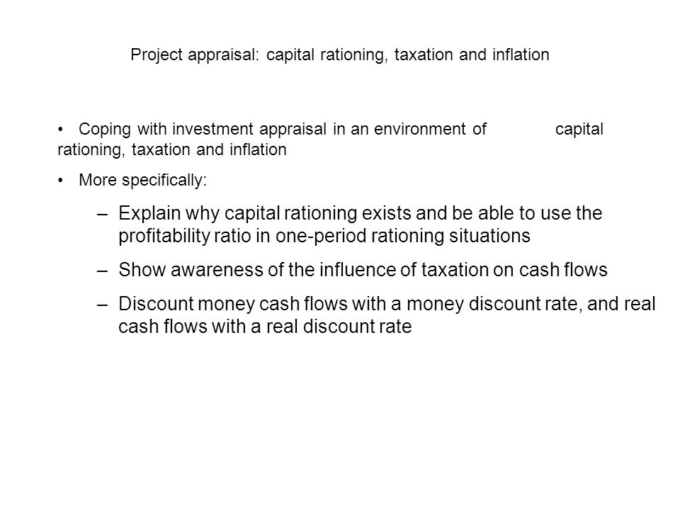 Project appraisal: capital rationing, taxation and inflation