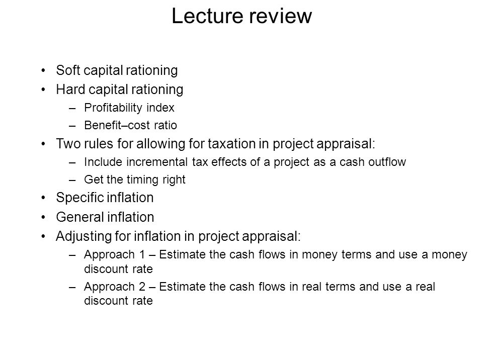 Lecture review Soft capital rationing Hard capital rationing