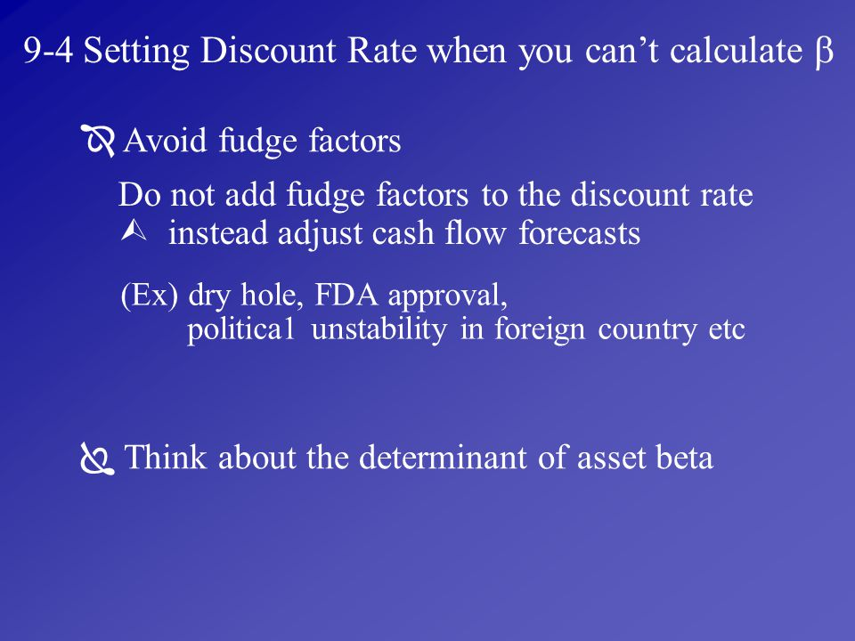 9-4 Setting Discount Rate when you can't calculate 