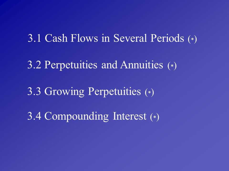 3.1 Cash Flows in Several Periods (*)