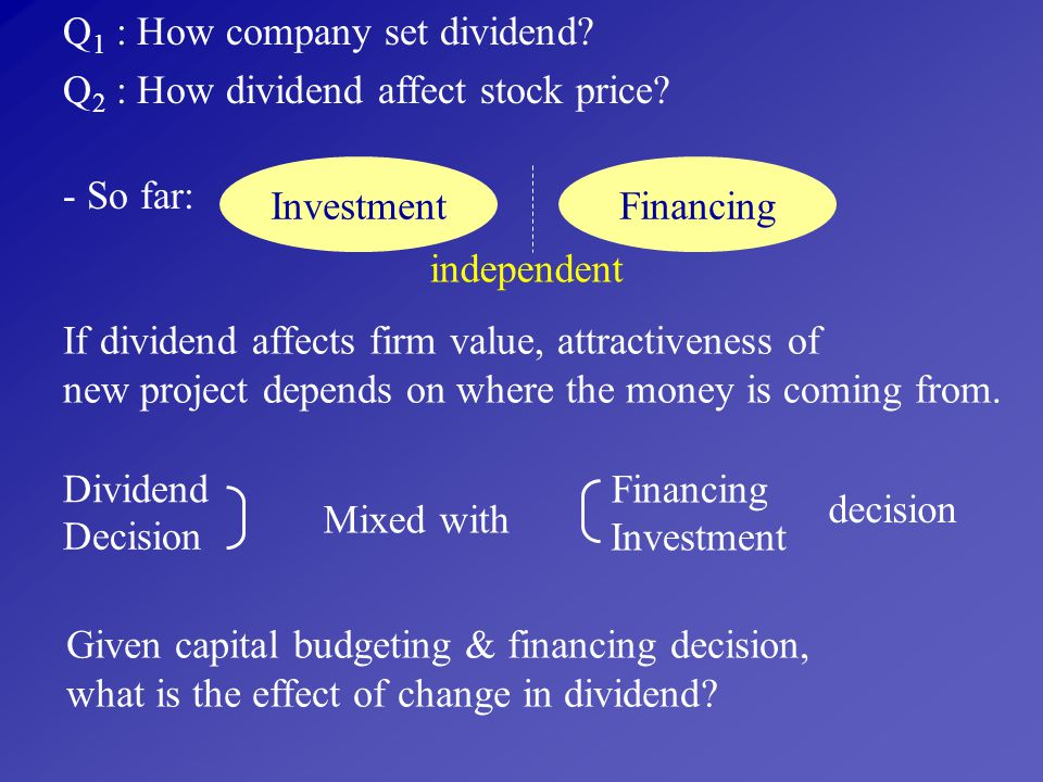 Q1 : How company set dividend